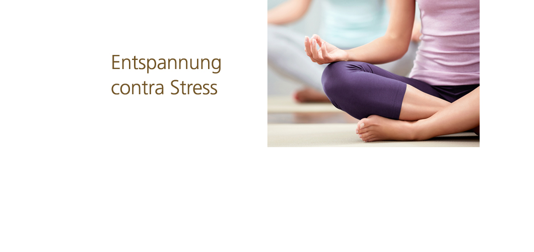 Entspannung contra Stress